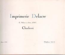 Petit Livre Sur L'Imprimerie Delacre à Charleroi - Livres, BD, Revues