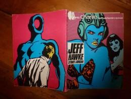 1980 CHARLIE MENSUEL :N°  SPECIAL :----> JEFF HAWKE  Sydney Jordan , Histoire Complète En 79 Pages - Wolinski