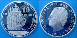 SPAIN 10 E 2003 ARGENTO PROOF SILVER 75 ANIVERSARIO DE ELCANO SHIP NAVE PESO 27g TITOLO 0,925 CONSERVAZIONE FONDO SPECCH - Spagna