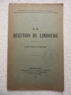 Histoire De Belgique – Limbourg Limburg – Pierre Nothomb - EO 1919 - Rare - Cultural