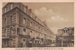 VEULES LES ROSES -76- GRAND HOTEL DES BAINS ET DE LA PLAGE - Veules Les Roses