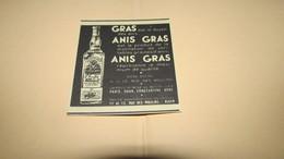 ANIS GRAS / ANISETTE GRAS - PARIS , ORAN , CONSTANTINE , ALGER - PUBLICITE DE 1939. - Publicités