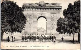 51 CHALONS SUR MARNE - La Porte Sainte Croix. - Châtillon-sur-Marne