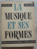 La Musique Et Ses Formes - Musique