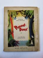 """1948, """"PIMENT-DOUX """",MARINA PAUL BOUSQUET, ILLUSTRÉ KERMOVER,GUADELOUPE,ENFANT,ALBIN MICHEL,JEUNESSE - Originele Uitgaven"""