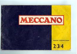 MECANO - REVUE Et GUIDE De Montage No 2.3.4 .de 44 Pages - Meccano