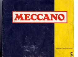 MECANO - REVUE Et GUIDE De Montage No 5 De 20 Pages 26.5 X 21cm - Meccano
