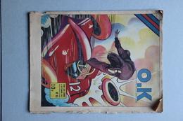 O.K. L'Hebdomadaire De La Jeunesse N°63, 4 Septembre 1947 - Livres, BD, Revues