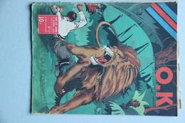 O.K. L'Hebdomadaire De La Jeunesse N°17, 10 Octobre 1946 - Livres, BD, Revues