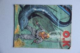 O.K. L'Hebdomadaire De La Jeunesse, Lot De 4 N° (n°9, 10,15, 21 De 1946, Pages Manquantes), Scaphandrier - Libros, Revistas, Cómics