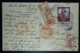 Belgium: Registered Card OBP  122 Le Havre Special To Stockholm Sweden   1915 - 1912 Pellens