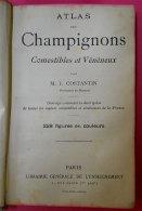 """Livre Book Atlas Des Champignons Par Costantin 228 Figures Couleur édité Imprimerie Rété à Corbeille """"Une Bible"""" - Livres, BD, Revues"""