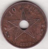 CONGO BELGE. 10 CENTIMES 1889. LEOPOLD II - 1885-1909: Leopold II