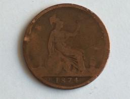 UK 1 PENNY 1874 ONE GRANDE BRETAGNE - 1816-1901 : Frappes XIX° S.