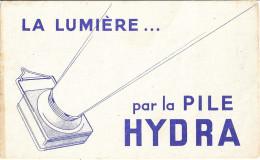 """""""LA LUMIERE... PAR LA PILE HYDRA"""" - Buvards, Protège-cahiers Illustrés"""