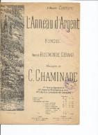Partition L ANNEAU D ARGENT RONDEL - Partitions Musicales Anciennes