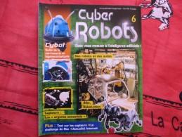 MAGAZINE CYBER ROBOTS N°6 - France