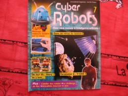 MAGAZINE CYBER ROBOTS N°7 - France