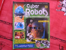 MAGAZINE CYBER ROBOTS N°10 - France