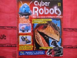 MAGAZINE CYBER ROBOTS N°11 (eaglemoss) - Francia