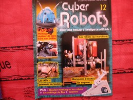 MAGAZINE CYBER ROBOTS N°12 (eaglemoss) - Francia