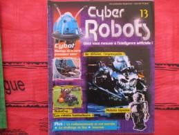 MAGAZINE CYBER ROBOTS N°13 (eaglemoss) - Francia