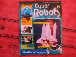 MAGAZINE CYBER ROBOTS N°19 (eaglemoss) - Francia