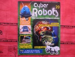 MAGAZINE CYBER ROBOTS N°20 (eaglemoss) - Francia