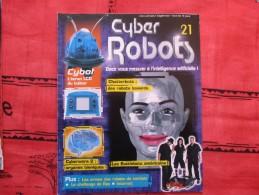 MAGAZINE CYBER ROBOTS N°21 (eaglemoss) - Francia