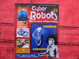 MAGAZINE CYBER ROBOTS N°22 (eaglemoss) - Francia