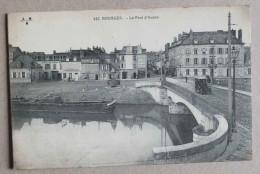 BOURGES - LE PONT D AURON - 442 - Bourges