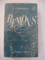 ALBERT PARAZ : REMOUS- Edition Les Horizons Littéraires - Détails Sur Le 2 ème Scan - Bücher, Zeitschriften, Comics
