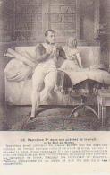 Histoire De France        12        Napoléon 1er Dans Son Cabinet De Travail Et Le Roi De Rome - History