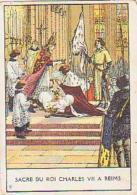 Histoire De France        32        Sacre Du Roi Charles VII à Reims ( Pub : La Jouvence De L'abbé Soury ) - Histoire