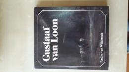 Gustaaf Van Loon Door Anton Van Wilderode, 119 Blz.,1980 - Books, Magazines, Comics