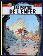 Lefranc - J. Martin / G. Chaillet - Les Portes De L'enfer - Casterman - ( 1983 ) . - Bücher, Zeitschriften, Comics