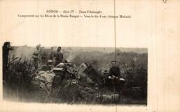 CONGO - Serie IV - Dans L Oubanghi Campement Sur Les Rives De La Haute Banghi- Vers La Fin D'une Attaque Matinale - Congo Belga - Otros