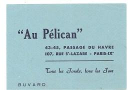 Buvard Au Pélican 43-45 Passage Du Havre 107 Rue St Lazare Paris IX ème Tous Les Jouets, Tous Les Jeux - Blotters