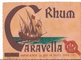 étiquette RHUM CARAVELLA HP Importé H PIC Illustration Bateau A Voiles Cachet 36 Rue De Nuits PARIS 12 - Rhum