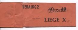 étiquette De Fermeture D'un Sac De Courrier Seraing 2 40 42 Obl.roulette + 3ieme Liège X F1 PR3593 - Documents Of Postal Services