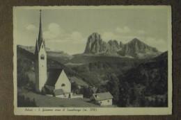 ORTISEI -1936  -SAN GIACOMO VERSO IL SASSOLUNGO - BELLA -  - - Italien