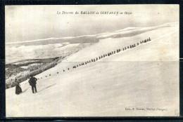 LA DESCENTE DU BALLON DE SERVANCE PAR UNE COLONNE DE CHASSEURS ALPINS EN HIVER . Voir Recto - Verso    (T984) - Régiments