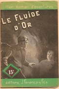 Mon Roman D'aventures 93 - GESTELYS, Léo - Le Fluide D'or (BE+) - Autres