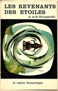 Rayon Fantastique 120 - A. & B. STROUGATSKI- Les Revenants Des étoiles (TBE) - Livres, BD, Revues