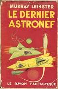 Rayon Fantastique 18 - LEINSTER, Murray - Le Dernier Astronef (BE) - Livres, BD, Revues