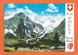 LA FOULY,  Val De Ferret - District :  Entremont - Commune : Orsières -  Valais - SUISSE - VS Valais