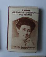 Boite D' Allumettes - Journée Internationale Des Femmes : Brunschwicg - Zündholzschachteln