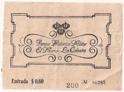 Entrada Al PARQUE HISTORICO MILITAR EL MORRO - LA CABAÑA (negro) - Documentos Históricos