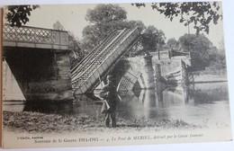 CPA Pont De MERIEL Détruit Par Génie Français Guerre De 1914 1915 WWI Belle Carte Militaria - Meriel