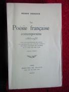 La Poésie Française Contemporaine  1885-1935 (Henry Dérieux) éditions Mercure De France De 1925 - Poetry